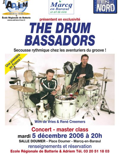 The Drum Bassadors (2006)